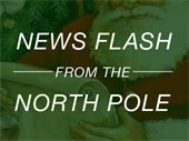 News Flash from the North Pole
