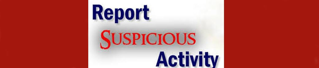 Report Suspicious Activity